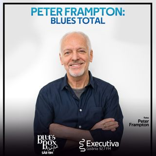 Blues Box - Rádio Executiva - 25 de Julho de 2020
