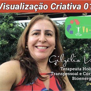 Visualização Criativa 1 por Gilzélia Vone