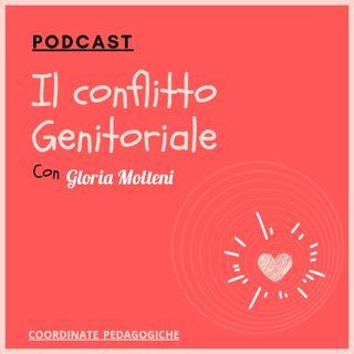 Conflitto e separazione genitoriale con Gloria Molteni