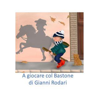A giocare col Bastone di Gianni Rodari