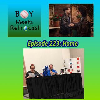 Boy Meets Retrocast: Home (Wisconsin Comic Convention 6/28/19)