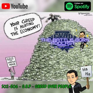 S02 - E06 - G.O.P - Greed Over People