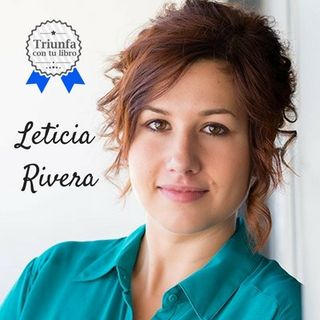 Cómo Enamorar con tu mensaje a periodistas, bloggers e influencers con @_LeticiaRivera_ Episodio 68.