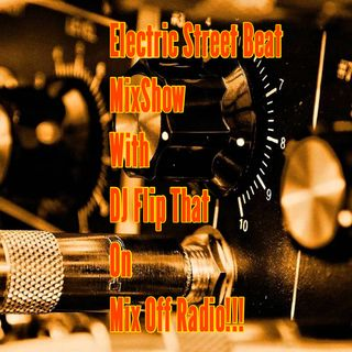 Electric Street Beat MixShow 4/27/20 (Live DJ Mix)