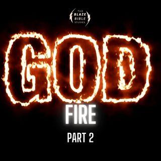 God Fire -part 2 [The BLAZE]