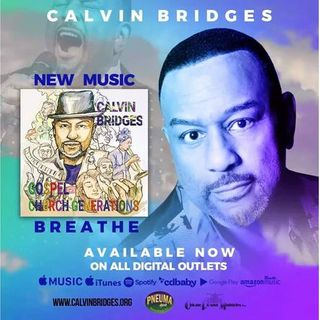 For If they Fall.. Presenting the Artistry & Ministry of Maestro Calvin Bridges