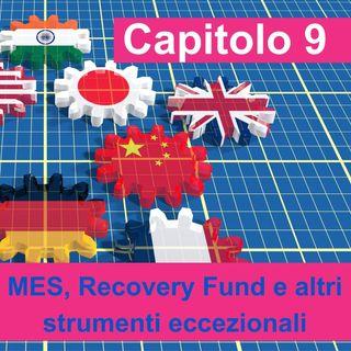 Audiolibro - Capitolo  9 - MES, Recovery Fund e altri interventi eccezionali