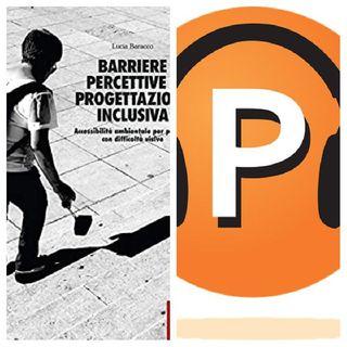 Barriere percettive e progettazione inclusiva - Estratto di audiolettura.