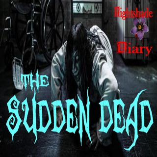 The Sudden Dead | A Casebook of Ghosts | Podcast