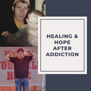 Healing And Hope After Addiction