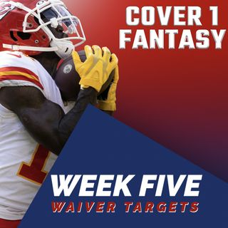 Fantasy Football Waiver Wire Targets Week 5 - Ep. 16
