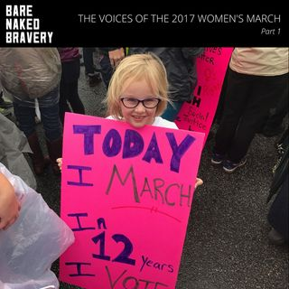 ps006: The Voices of The 2017 Women's March - Part 1