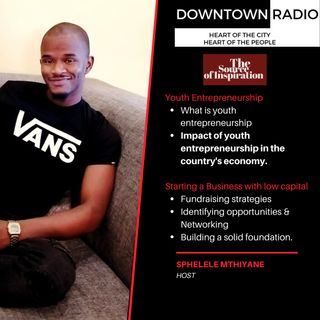 Episode 1: Youth entrepreneurship, Starting a business with low capital