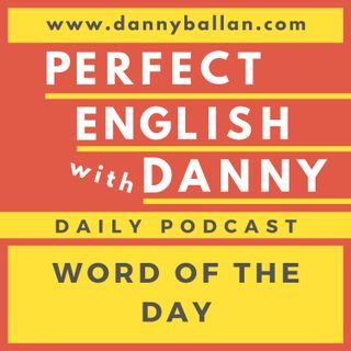 Episode 81 - Word of the Day - Adage