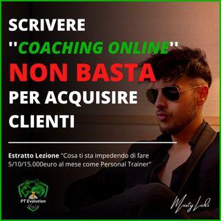 Scrivere COACHING ONLINE non basta per acquisire clienti! - Musty Lidi
