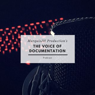 The Voice of Documentation (EPI #1)