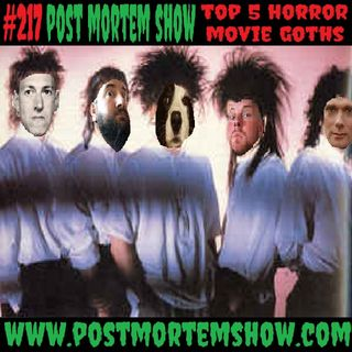 e217 - We'll Tear Your Hole Apart (Top 5 Horror Goths)
