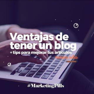 ⚡Episodio 2. Ventajas De Tener Un Blog + Tips Para Hacerlo Exitoso