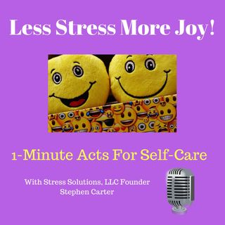 Less Stress More Joy!