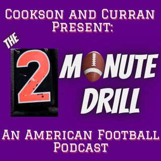 Episode 1 - The Two Minute Drill