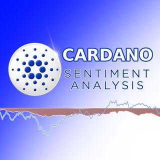 123. Cardano Sentiment Analysis [ADA Update]