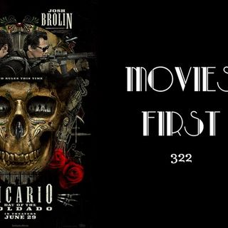 422: Sicario: Day Of The Soldado - Movies First with Alex First