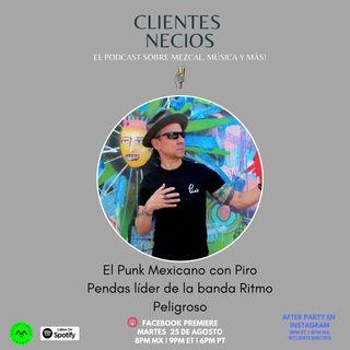 El punk en México con Piro de Ritmo Peligroso