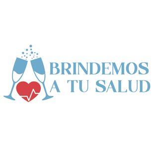 Brindemos a tu Salud