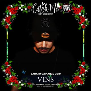 Catch Me Radioshow #012 - Vins (Guest Mix)