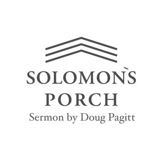 Sermon from Solomon's Porch - Jesus as an Example of the Way of Humanity by Doug Pagitt
