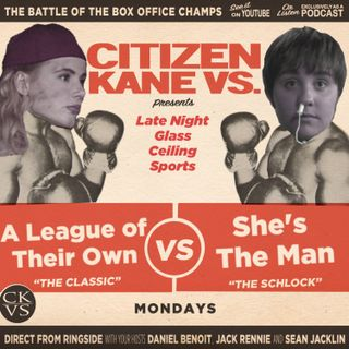 A League of Their Own vs She's The Man - With Special Guest Marisa McIntyre
