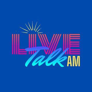 Live Talk AM