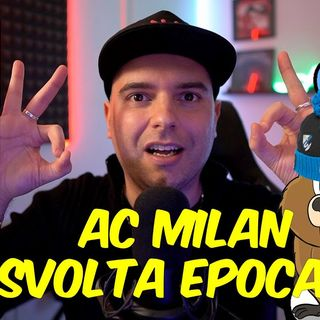 AC MILAN SVOLTA EPOCALE : PROGETTAZIONE, PROFESSIONALITA' E COMPETENZA