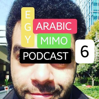 Episode 6 - Learn EgyptianArabic (Listening Practice)