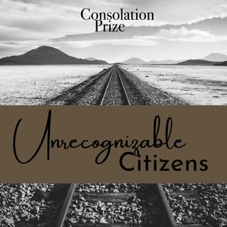 Episode 12: Unrecognizable Citizens