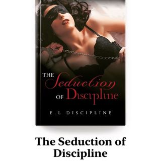 S2: Ep. 19- You Are Mine: The Seduction of Discipline (chapter 14) submission 101