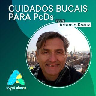 Cuidados Bucais para PcDs com Artemio Kreuz