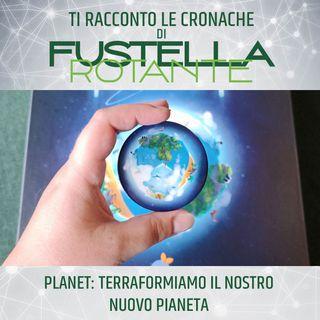 Planet: terraformiamo il nostro nuovo pianeta
