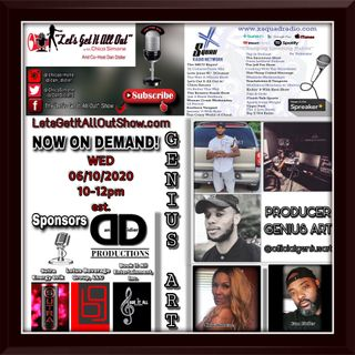 06-10-2020-Our Guest Features Genius Art & DephArie! An On Demand Replay Request!