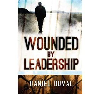 Wounded by Leadership #4