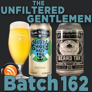 Batch162: Karl Strauss Boat Shoes IPA & Black Acre Brewing Beard Tax Russian Imperial Stout