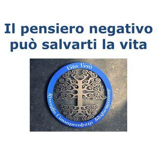 #3: Il pensiero negativo può salvarti la vita