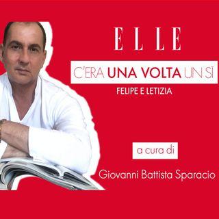 Terzo episodio: Felipe e Letizia