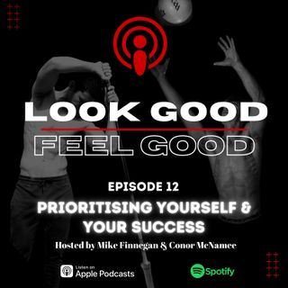 Episode 12: Key To Success, Priorities & Casual Chat