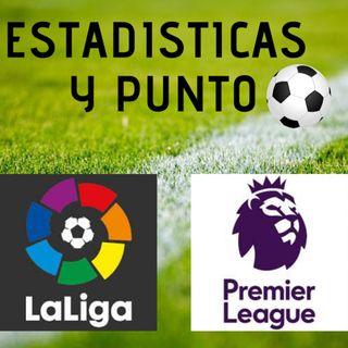 Jornada 6 La Liga y 5 La Premier League