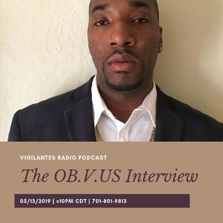 The OB.V.US. Interview.