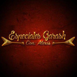 Especiales Garash
