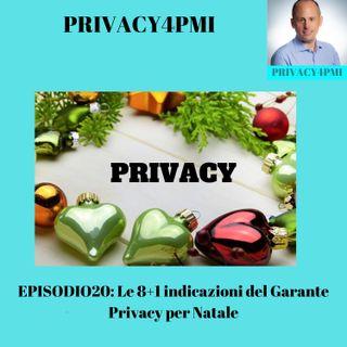 EPISODIO20-Le 8+1 indicazioni del Garante Privacy per Natale