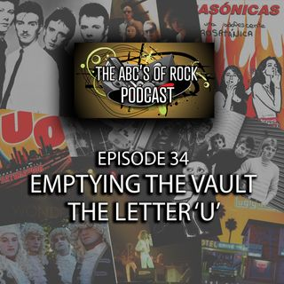 Emptying the Vault - The Letter 'U' - Episode 34