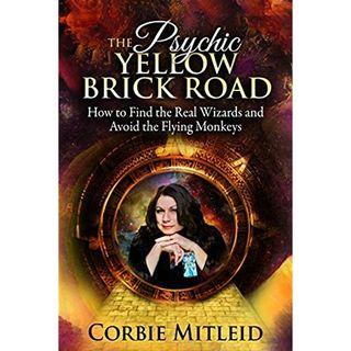 THE PSYCHIC YELLOW BRICK ROAD Corbie Mitleid